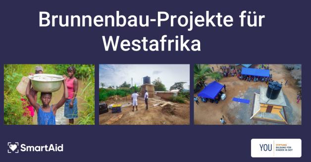 Brunnenbau-Projekte für Westafrika