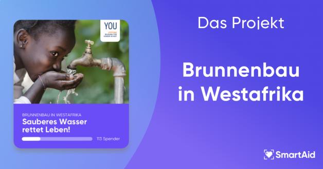 Das Projekt – Brunnenbau in Westafrika