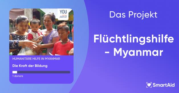 Humanitäre Hilfe für Kinder in Flüchtlingslagern in Myanmar
